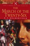 The March of the Twenty-Six, by R.F. Delderfield